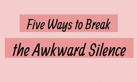 Five Ways to Break the Awkward Silence
