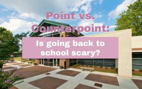 Point vs. Counterpoint: Is going back to school scary?