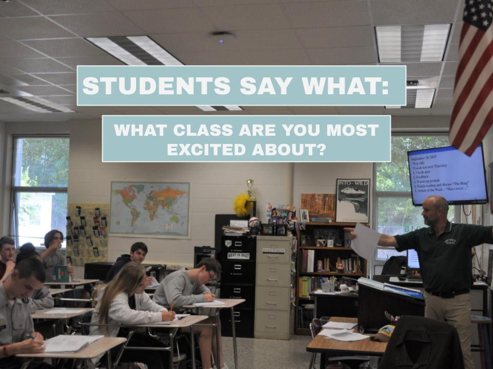 Duncan Memory teaches a lesson to one of his English classes. Students are excited for a variety of classes this school year.