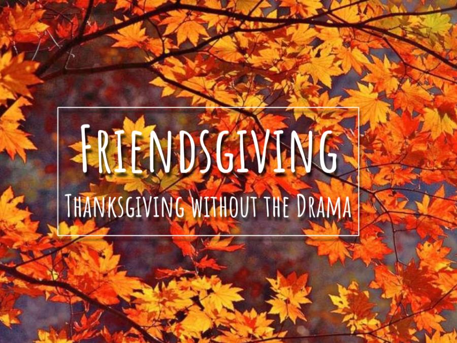 Since its first appearance in a 2007 tweet, Friendsgiving has risen in popularity.