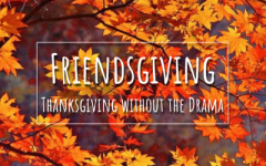 Friendsgiving is Thanksgiving without the drama