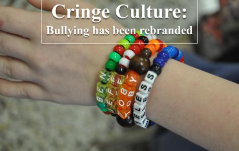 Cringe Culture: Bullying has been rebranded