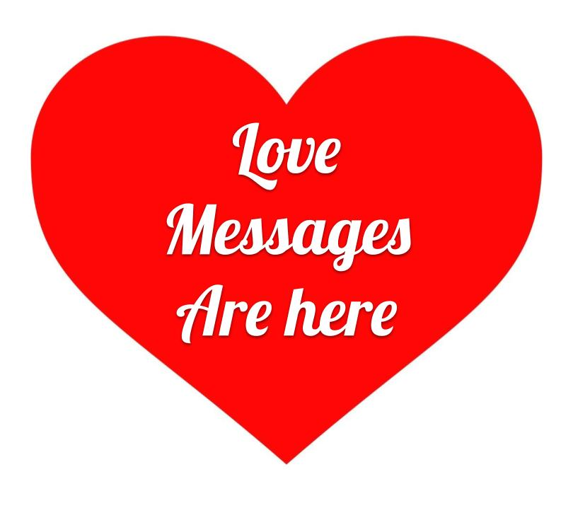Love Messages: Happy Valentine's Day from West